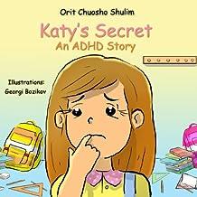 Children's book: Katy's Secret - An ADHD Story