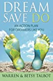 Dream Save Do: An Action Plan for Dreamers