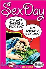 Last Kiss: Sex Day (UDig) Kindle Edition