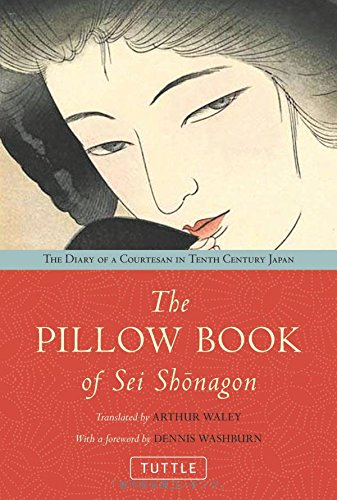 the-pillow-book-of-sei-shonagon-the-diary-of-a-courtesan-in-tenth-century-japan