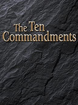 The Ten Commandments by [United Church of God]