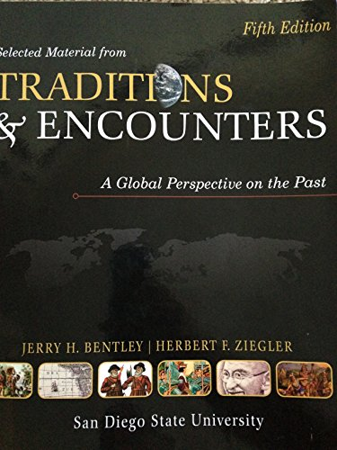 Selected Material From Traditions and Encounters: A Global Perspective on the Past