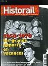 HISTORAIL N°14 - 1950-1970 LES GRANDS DEPARTS EN VACANCES par La vie du rail