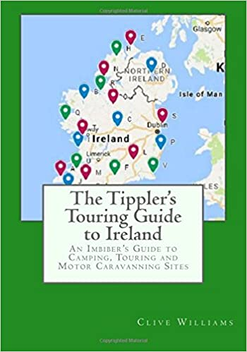 The Tipplers Touring Guide to Ireland: An Imbibers Guide ...