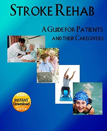 Stroke Rehab Guide Patients Caregivers ebook