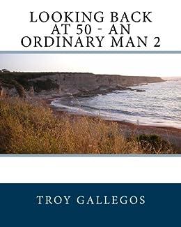 Looking back at 50 - An Ordinary Man 2