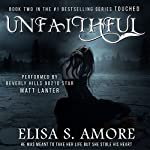 Unfaithful: The Deception of Night: Touched, Book 2 | Elisa S. Amore