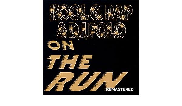 On The Run [Explicit] de Kool G Rap & DJ Polo en Amazon Music ...