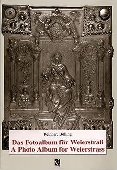 Book Das Fotoalbum für Weierstraß / A Photo Album for Weierstrass