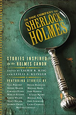 In The Company Of Sherlock Holmes By Laurie R King And Leslie S Klinger