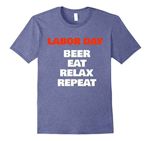 Mens Labor Day T Shirt  Beer Eat Relax Repeat 3Xl Heather Blue