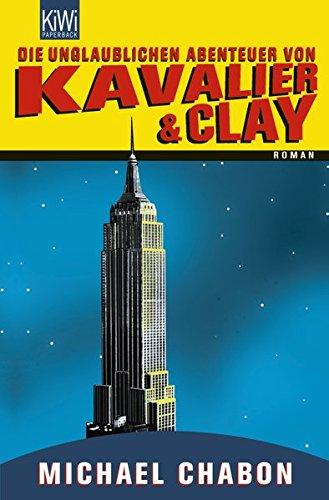 die-unglaublichen-abenteuer-von-kavalier-clay-roman