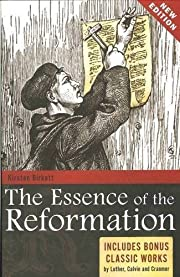 Essence of the Reformation 2nd (second)…