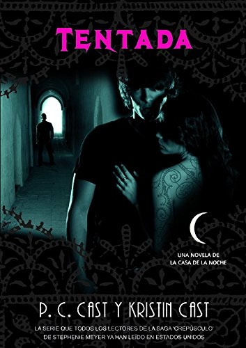 Tentada / Tempted (La Casa De La Noche / a House of Night) (Spanish Edition)