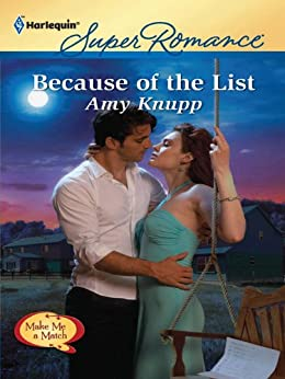 Because of the List (Make Me a Match) by [Knupp, Amy]