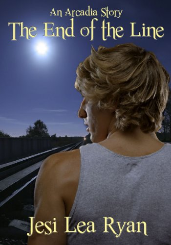 The End of the Line (Arcadia Series Book 1)