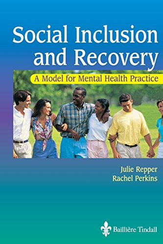 Social Inclusion and Recovery: A Model for Mental Health Practice, 1e
