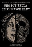 img - for Who Put Bella In The Wych Elm?: Volume 1: The Crime Scene Revisited book / textbook / text book
