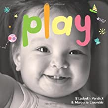 Play: A board book about playtime (Happy Healthy Baby)