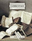 A Dog's Tale, Mark Twain, 1463722427