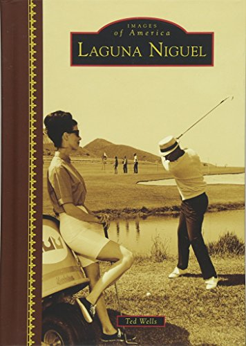 BEST! Laguna Niguel (Images of America)<br />E.P.U.B