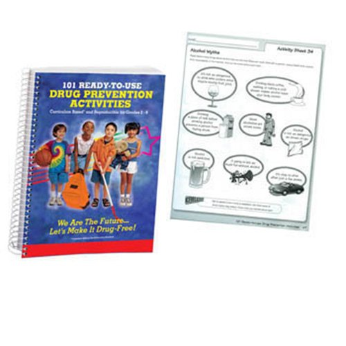 Drug Prevention - 101 Ready-to-Use Drug Prevention Activities: Curriculum Based and Reproducible for Grades 2-6