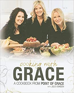 ~PORTABLE~ Cooking With Grace: A Cookbook From Point Of Grace. salud various global Solar before tiene