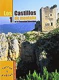 img - for LOS CASTILLOS DE MONTA A EN LA COMUNIDAD VALENCIANA 1 book / textbook / text book