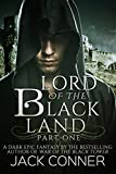 Lord of the Black Land: Volume One (Lord of the Black Tower Book 1)