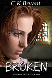BROKEN (The Crystor Series Book 2)