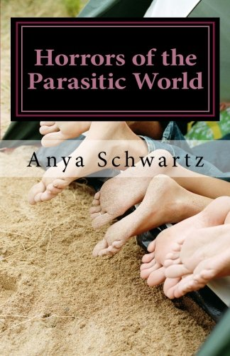 Read Online Horrors of the Parasitic World: A Love Story ebook