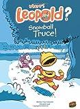 Snowball Truce!, Michel-Yves Schmitt, 1467707708