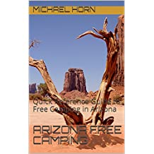 Arizona Free Camping: Quick Reference Guide to Free Camping in Arizona