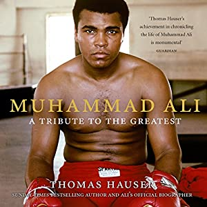 Muhammad Ali: A Tribute to the Greatest Audiobook