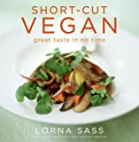 Short-Cut Vegan, Lorna J. Sass, 0061741116