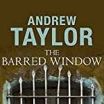 The Barred Window | Andrew Taylor