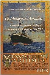 Les Messageries Maritimes : L'essor d'une grande compagnie de navigation française, 1851-1894