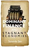 img - for Dominant Finance and Stagnant Economies by Sunanda Sen (2014-01-30) book / textbook / text book
