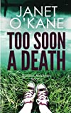 Too Soon a Death: Borders Mysteries Book 2 (Volume 2)