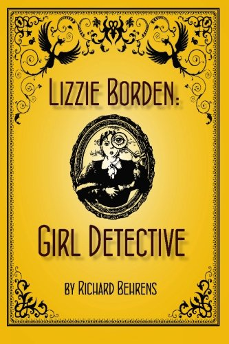 Lizzie Borden: Girl Detective