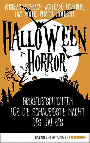 Halloween Horror: Gruselgeschichten für die schaurigste Nacht des Jahres (German Edition) -