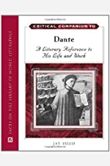 Critical Companion to Dante: A Literary Reference to His Life and Work (Critical Companion (Hardcover)) Hardcover