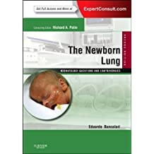 The Newborn Lung: Neonatology Questions and Controversies: Expert Consult - Online and Print, 2e (Neonatology: Questions & Controversies) 2nd Edition by Bancalari MD, Eduardo (2012) Hardcover