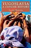 Yugoslavia, Leslie Benson, 1403915660
