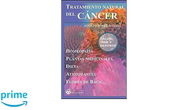 Tratamiento natural del CÁNCER: Amazon.es: Adolfo Perez ...
