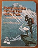 img - for Rocky Mountain National Park Hiking Trails book / textbook / text book