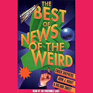 Best of News of the Weird Audiobook