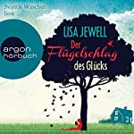 Der Flügelschlag des Glücks | Lisa Jewell