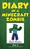 Diary of a Minecraft Zombie Book 5: School Daze (Volume 5)