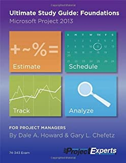 Amazon microsoft project server 2013 managing projects and ultimate study guide foundations microsoft project 2013 fandeluxe Choice Image